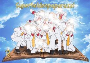 #DieRechargeables präsentieren: Die Superhelden-Paparazzi!